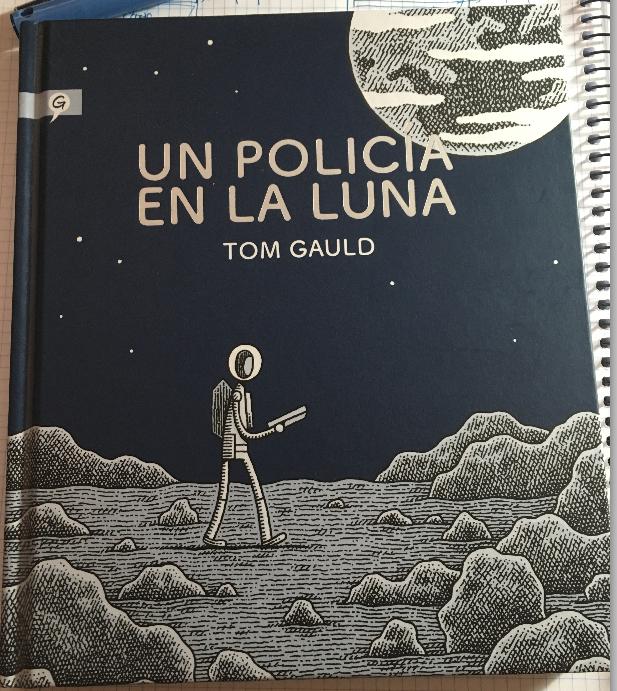 Un policía en la luna, por Tom Gauld